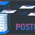 Postfix: Por que Você deve Utilizar esse Servidor de e-mails Completo?