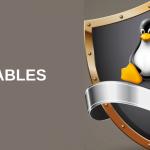 NFtables: Aprenda Como Utilizar o Firewall Universal Para Linux
